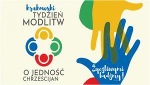 Krakowski Tydzień Modlitw o Jedność Chrześcijan – 18-25.01.2020
