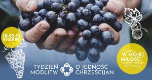 Krakowski Tydzień Modlitw o Jedność Chrześcijan – 18-25.01.2021