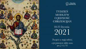 Ogólnopolskie obchody Tygodnia Modlitw o Jedność Chrześcijan