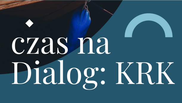 Czas na dialog: KRK